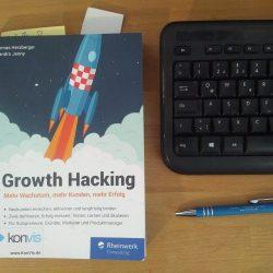 Geniales Buch – Growth Hacking – mehr Wachstum, mehr Kunden, mehr Erfolg